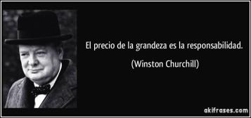 frase-el-precio-de-la-grandeza-es-la-responsabilidad-winston-churchill-136100